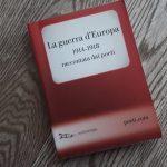 """""""La guerra d'Europa 1914-1918 raccontata dai poeti"""" (Edizioni Nottetempo / poeti.com, 2014)"""