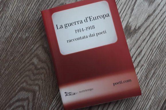 La guerra d'Europa raccontata dai poeti: libro da comprare | RECENSIONE